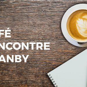 Café-rencontre pour Granby